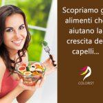 ALIMENTI & CRESCITA CAPELLI